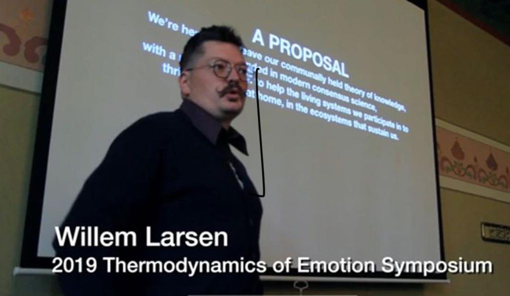 Willem Larsen Thermodynamics of Emotion Keynote speech 2019
